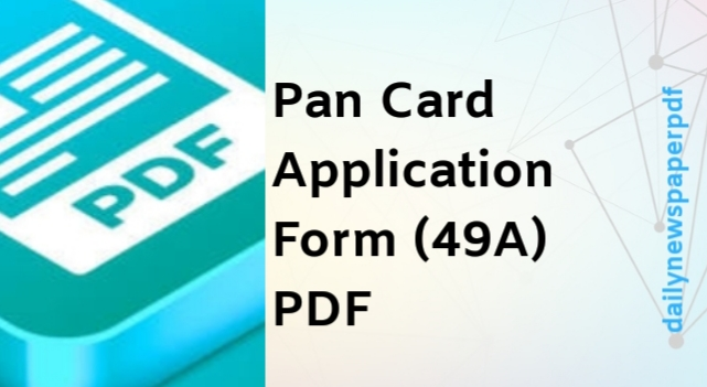 Pan Card Application Form (49A)