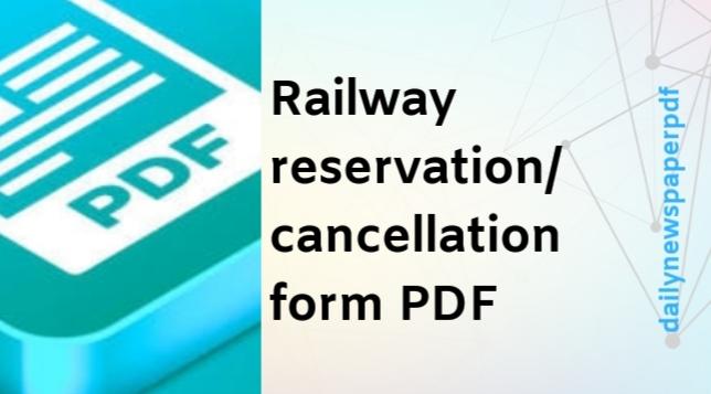 Railway Reservation/Cancellation Form PDF